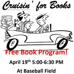 Cruisin' For Books is part of the Read With Me Grant.  Free books will be handed out to students in grades Pre-K through 8th.  All you have to do is cruise by Graceville School baseball field between 5:00 PM and 6:30 PM on April 19th.